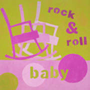 Rock And Roll Baby Art Print