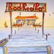 Rod And Reel Pier Art Print