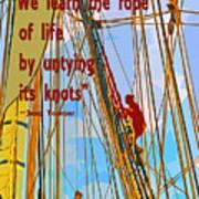 Rope Of Life Art Print
