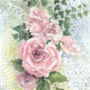 Roses And Lace Art Print