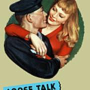 Sailor Beware - Loose Talk Can Cost Lives Art Print