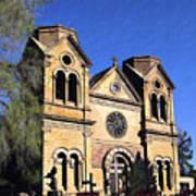 Saint Francis Cathedral Santa Fe Art Print