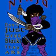 True Ninja Art Print
