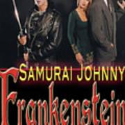 Samurai Johnny Frankenstein Art Print by The Scott Shaw Poster Gallery