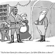 Santa For A Thousand Years Art Print