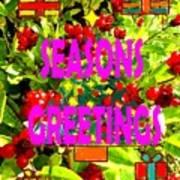 Seasons Greetings 10 Art Print