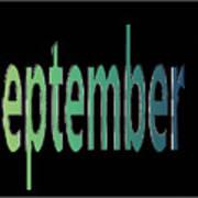 September 7 Art Print