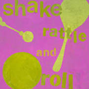 Shake Rattle And Roll Baby Art Print