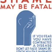 Shame May Be Fatal - Wpa Art Print