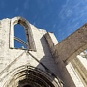 Silent Witness - Carmo Convent Roofless Ruin In Lisbon Portugal Art Print