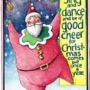 Sing And Dance Santa Art Print