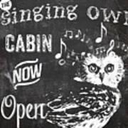 Singing Owl Cabin Rustic Sign Art Print