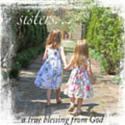 Sisters-true Blessing Art Print