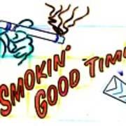 Smoking Good Times Art Print