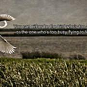 Snowy Egret Inspirational Quote Art Print