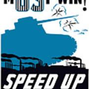 Speed Up Production - Ww2 Art Print
