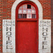 Stagecoach Hotel - Rustic Antique Red Door Home Country Southwest Art Print