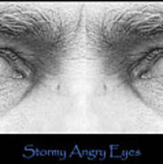 Stormy Angry Eyes Poster Print Art Print