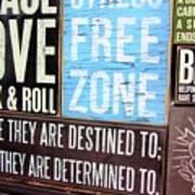 Stress Free Zone  Art Print