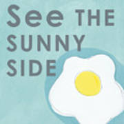 Sunny Side Art Print
