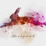 Take A Leap Of Faith Art Print