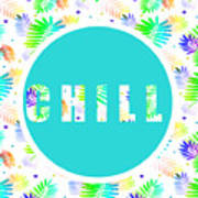 Take Time To Chill Art Print