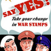 Take Your Change In War Stamps Art Print