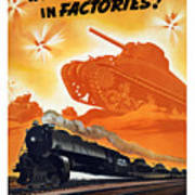 Tanks Don't Fight In Factories Art Print