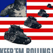 Tanks -- Keep 'em Rolling Art Print