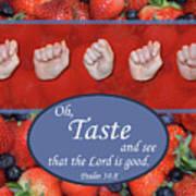 Taste And See Art Print