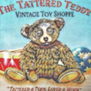 Tattered Teddy Toy Shop Sign Print Art Print