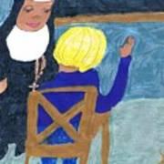 Taught By Nuns Art Print