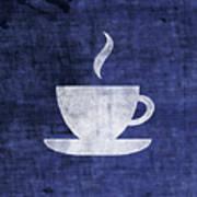Tea Or Coffee Blue- Art By Linda Woods Art Print