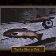Teach A Man To Fish Art Print