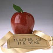 Teacher Of The Year Award Poster Art Print