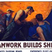Teamwork Builds Ships Art Print
