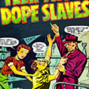 Teen-age Dope Slaves Art Print