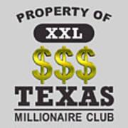 Texas Millionaire Club Art Print