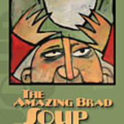 The Amazing Brad Soup Juggler  Poster Art Print