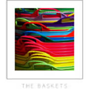 The Baskets Poster Art Print