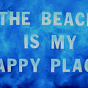 The Beach Is My Happy Place 2 Art Print