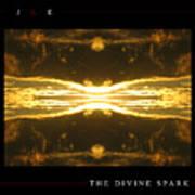 The Divine Spark Art Print
