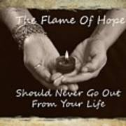 The Flame Of Hope Art Print
