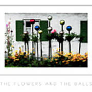 The Flowers And The Balls Poster Art Print