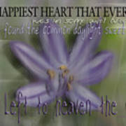 The Happiest Heart That Ever Beat Art Print