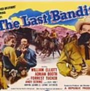 The Last Bandit 1949 Art Print