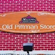 The Old Pittman Store Sign Art Print