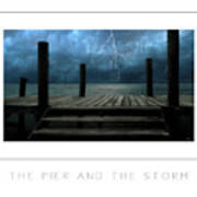 The Pier And The Storm Poster Art Print