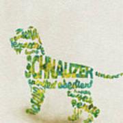 The Schnauzer Dog Watercolor Painting / Typographic Art Art Print