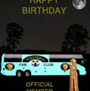 The Scream World Tour Football Tour Bus Happy Birthday Art Print by Eric Kempson